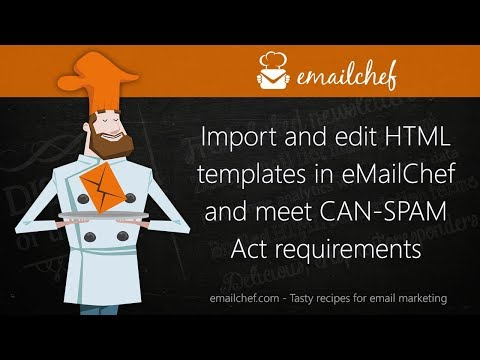 [EN] Import and edit HTML templates in eMailChef and meet CAN-SPAM Act requirements