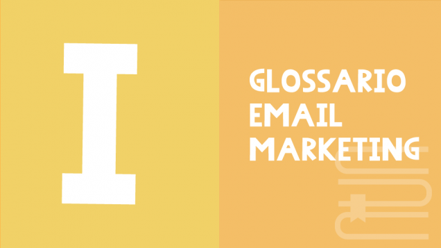 email marketing glossario I