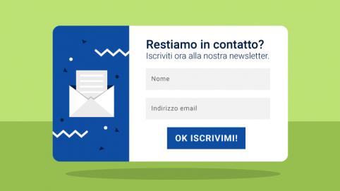 Form di iscrizione - Come migliorarlo per aumentare gli iscritti alla newsletter